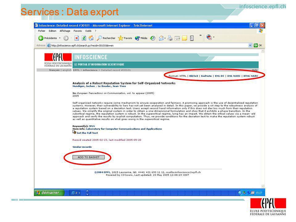 ELAG 2005. CERN, Geneva, Mercredi 1 er juin 2005 infoscience.epfl.ch Services : Data export