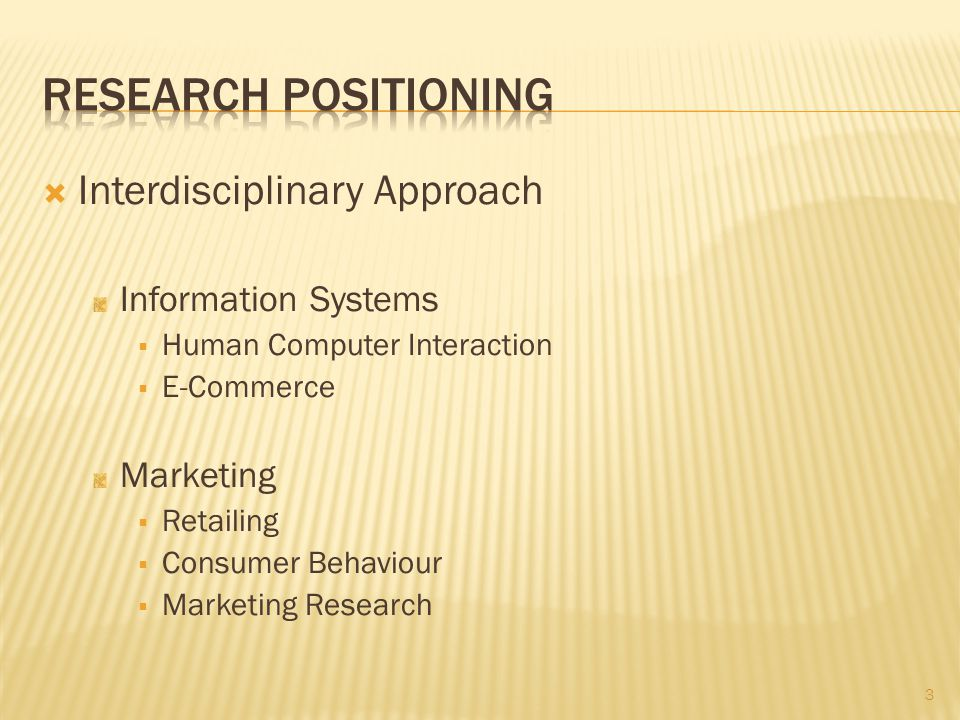 Interdisciplinary Approach Information Systems Human Computer Interaction E-Commerce Marketing Retailing Consumer Behaviour Marketing Research 3