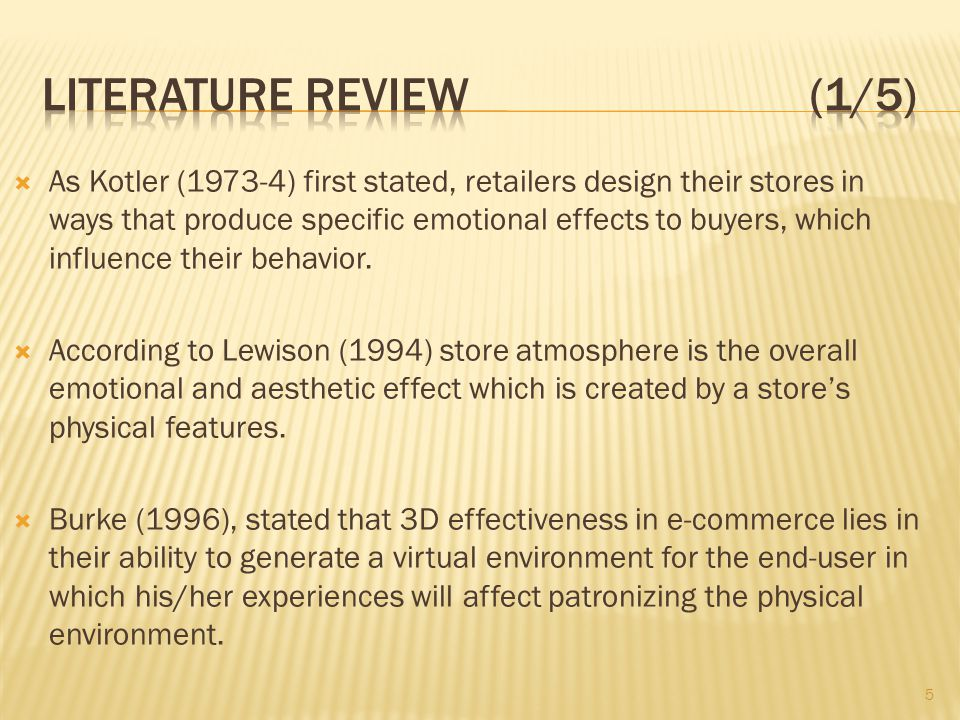 As Kotler (1973-4) first stated, retailers design their stores in ways that produce specific emotional effects to buyers, which influence their behavi