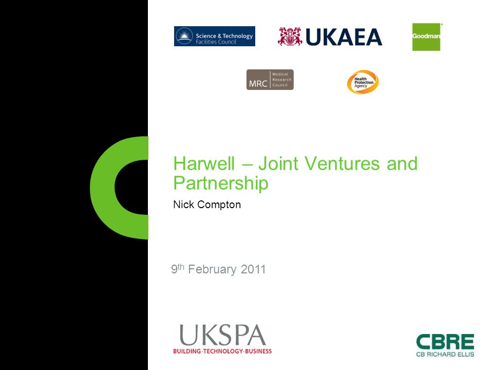 9 th February 2011 Harwell – Joint Ventures and Partnership Nick Compton
