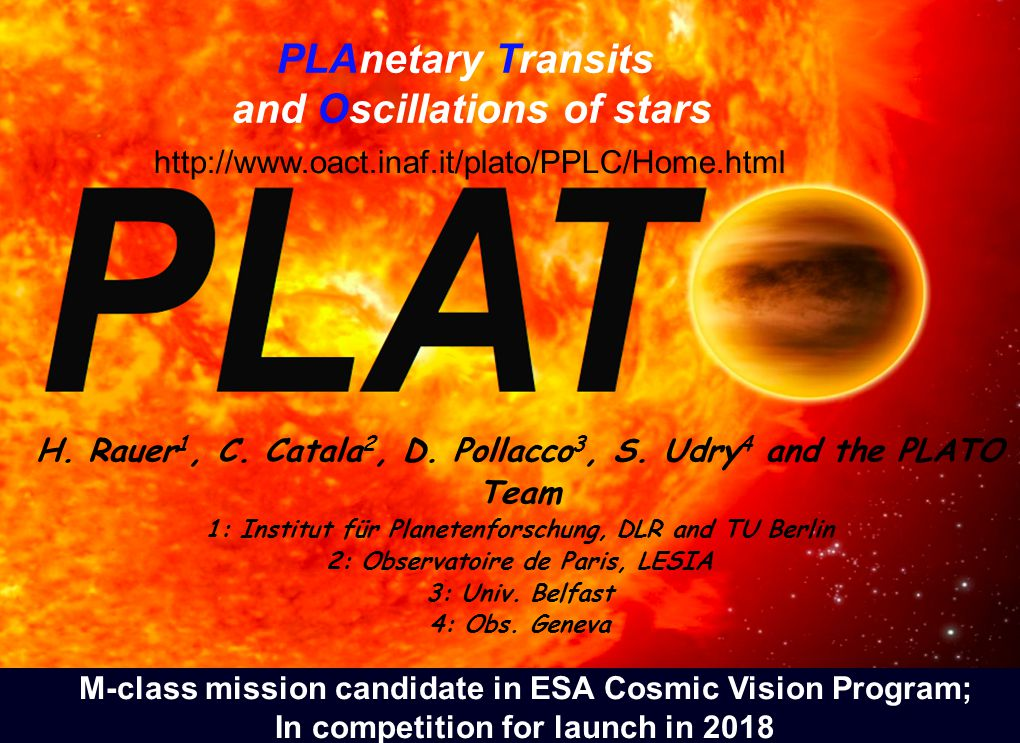 PLAnetary Transits and Oscillations of stars H. Rauer 1, C.