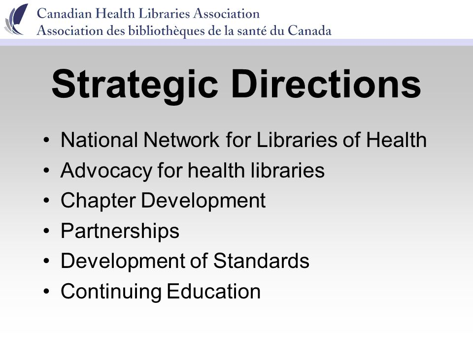 National Network for Libraries of Health Advocacy for health libraries Chapter Development Partnerships Development of Standards Continuing Education