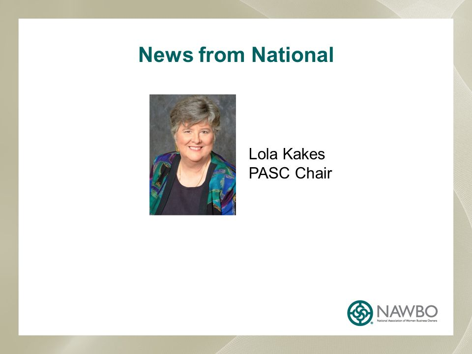 News from National Lola Kakes PASC Chair