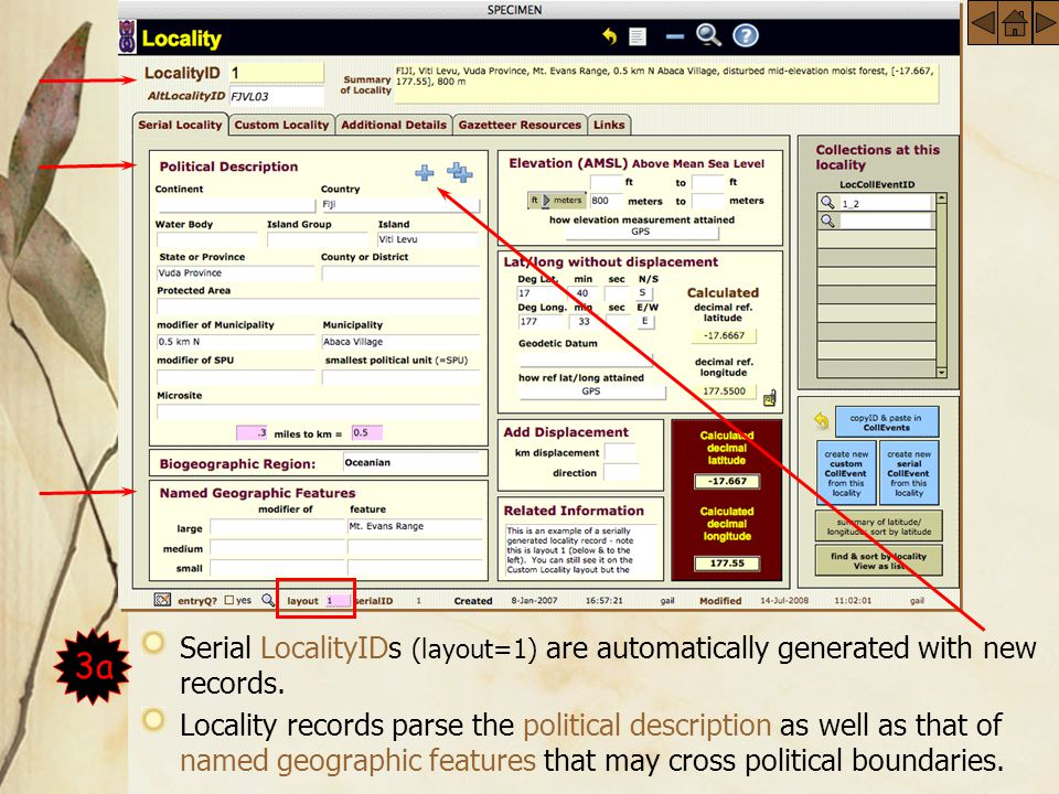 Serial Locality Serial LocalityIDs (layout=1) are automatically generated with new records.