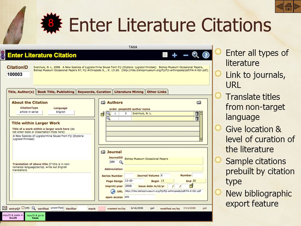 Enter Literature Citations Enter all types of literature Link to journals, URL Translate titles from non-target language Give location & level of curation of the literature Sample citations prebuilt by citation type New bibliographic export feature 8