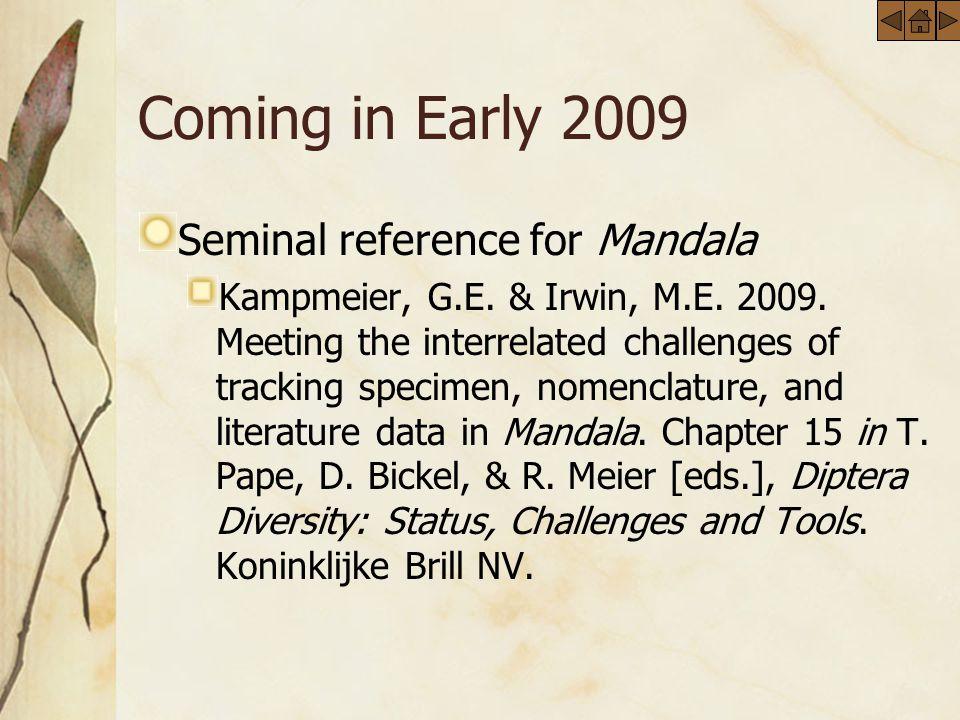 Coming in Early 2009 Seminal reference for Mandala Kampmeier, G.E.
