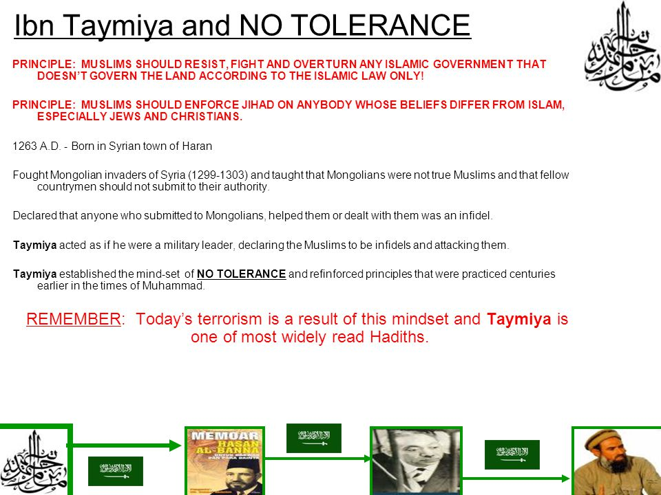 Ibn Taymiya and NO TOLERANCE PRINCIPLE: MUSLIMS SHOULD RESIST, FIGHT AND OVERTURN ANY ISLAMIC GOVERNMENT THAT DOESNT GOVERN THE LAND ACCORDING TO THE