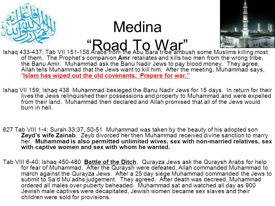 Medina Road To War Ishaq 433-437; Tab VII 151-158 Arabs from the Abu Bara tribe ambush some Muslims killing most of them. The Prophets companion Amr r