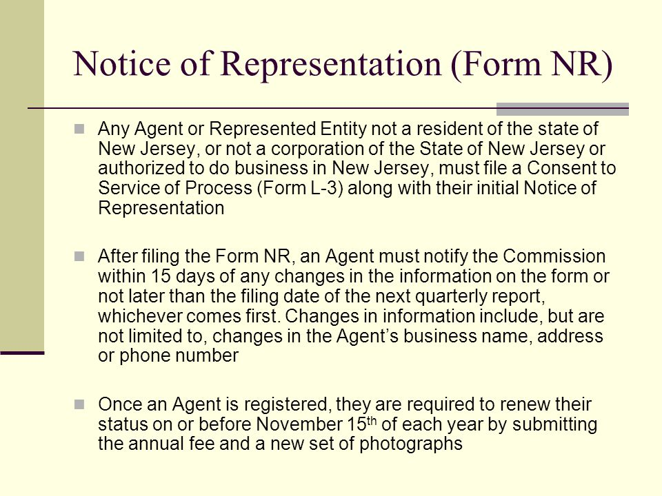 Notice of Representation (Form NR) Any Agent or Represented Entity not a resident of the state of New Jersey, or not a corporation of the State of New