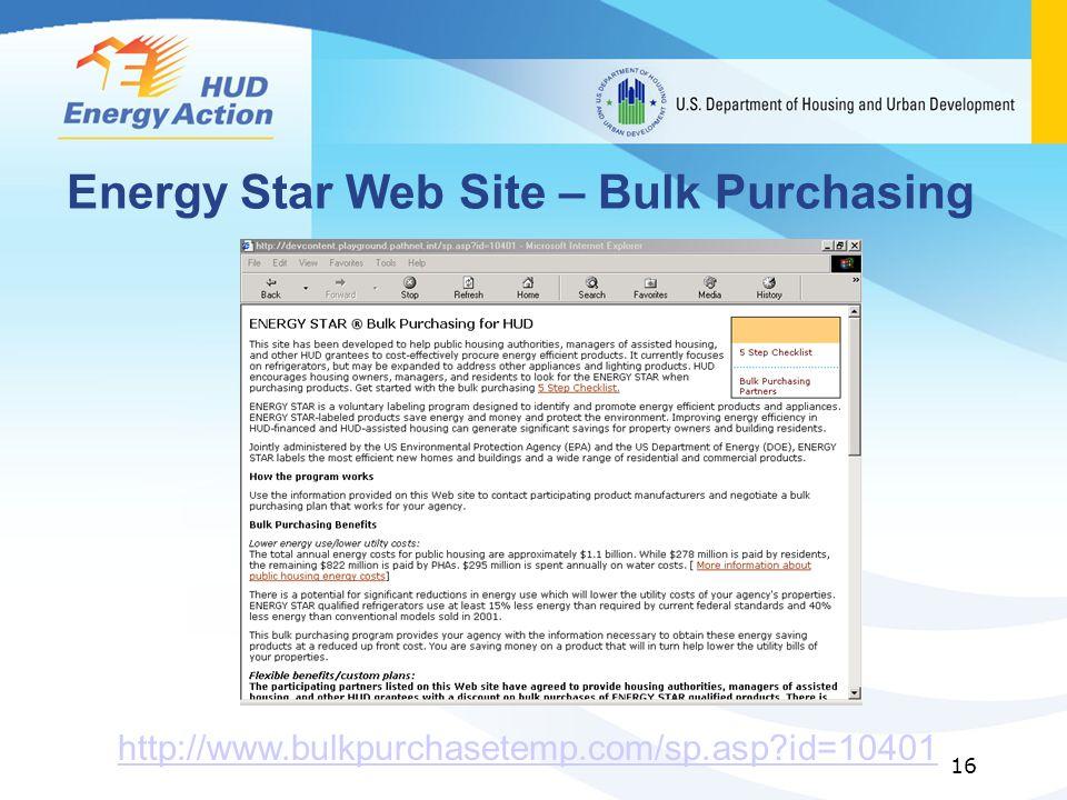 16 Energy Star Web Site – Bulk Purchasing http://www.bulkpurchasetemp.com/sp.asp?id=10401