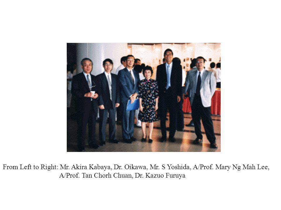 From Left to Right: Mr. Akira Kabaya, Dr. Oikawa, Mr. S Yoshida, A/Prof. Mary Ng Mah Lee, A/Prof. Tan Chorh Chuan, Dr. Kazuo Furuya