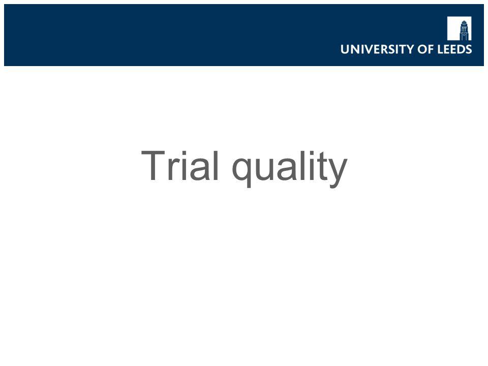 Trial quality