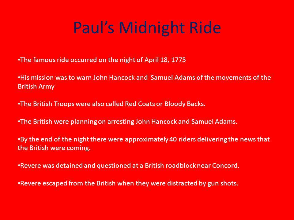 Paul Revere As An Adult Paul Revere was a patriot. Paul Revere married Sarah Orne in August 1757. Paul and Sarah had 8 children. Sarah died in 1773. S