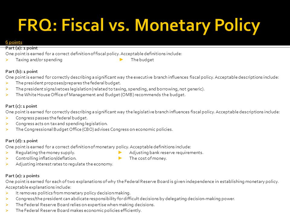 6 points Part (a): 1 point One point is earned for a correct definition of fiscal policy.