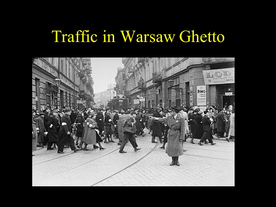 Traffic in Warsaw Ghetto