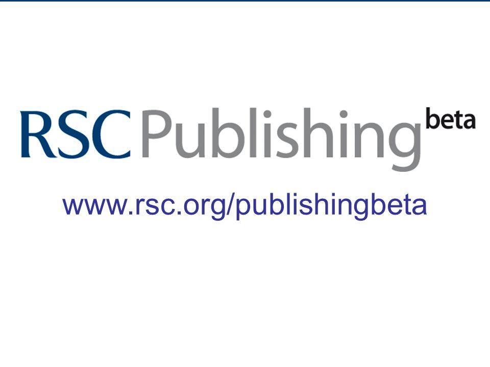 www.rsc.org/publishingbeta