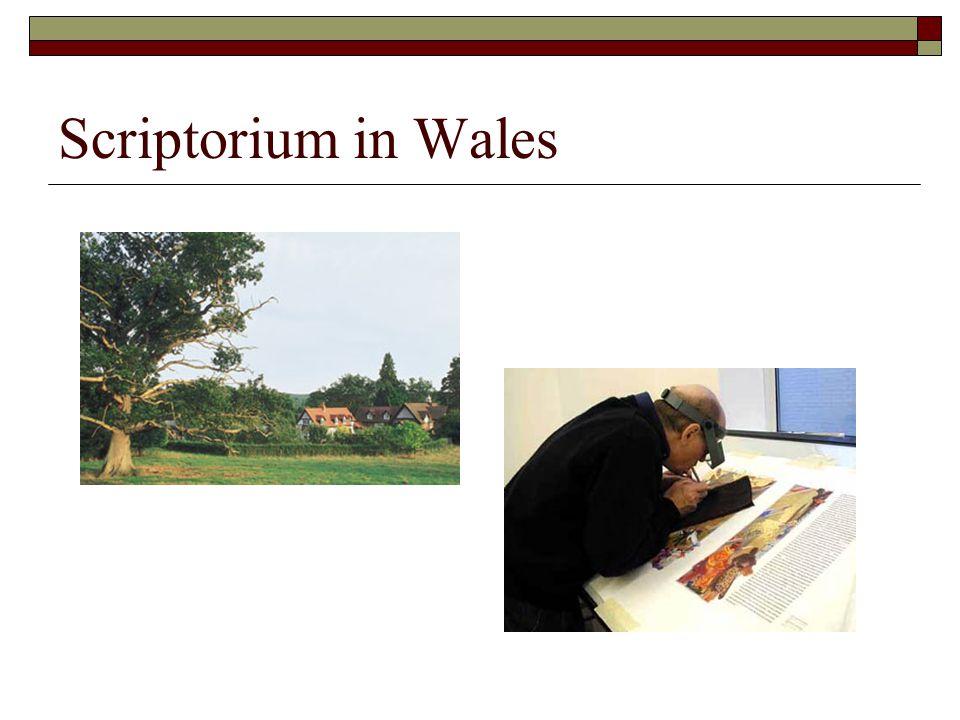 Scriptorium in Wales