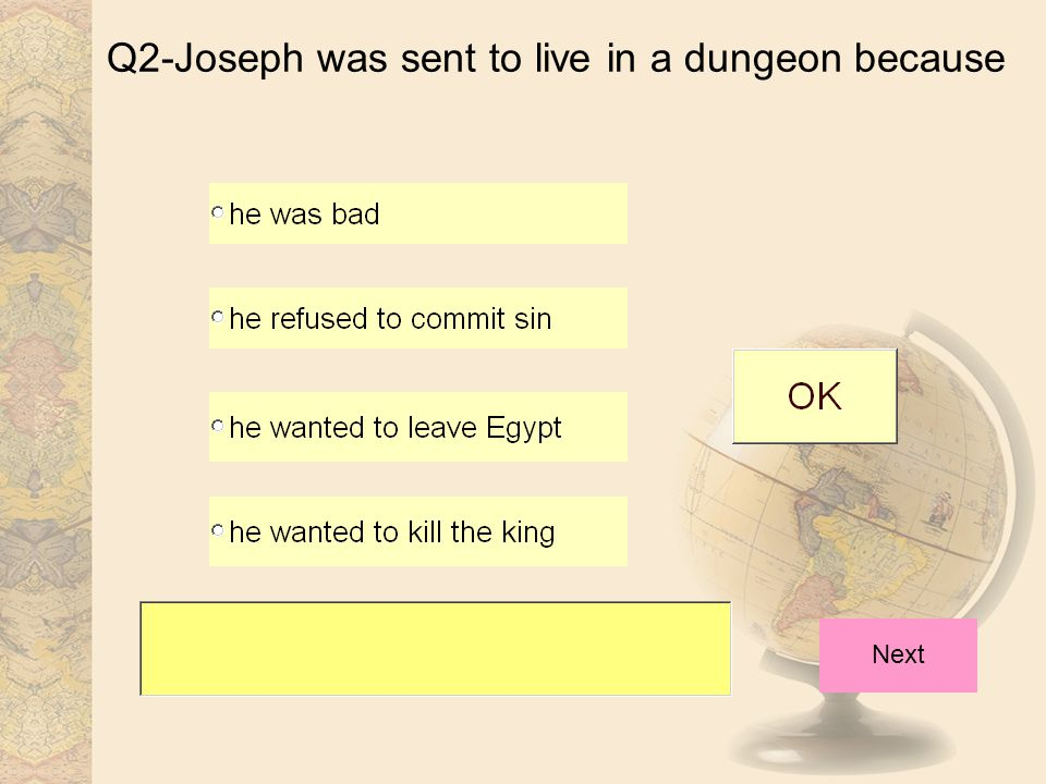 Q2-Joseph was sent to live in a dungeon because