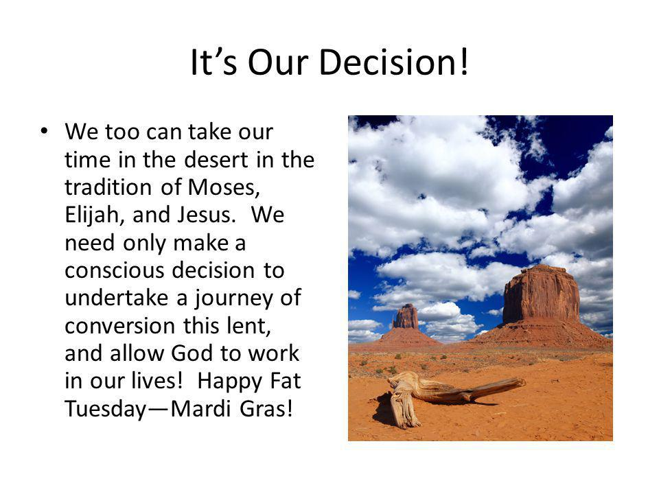 Its Our Decision.