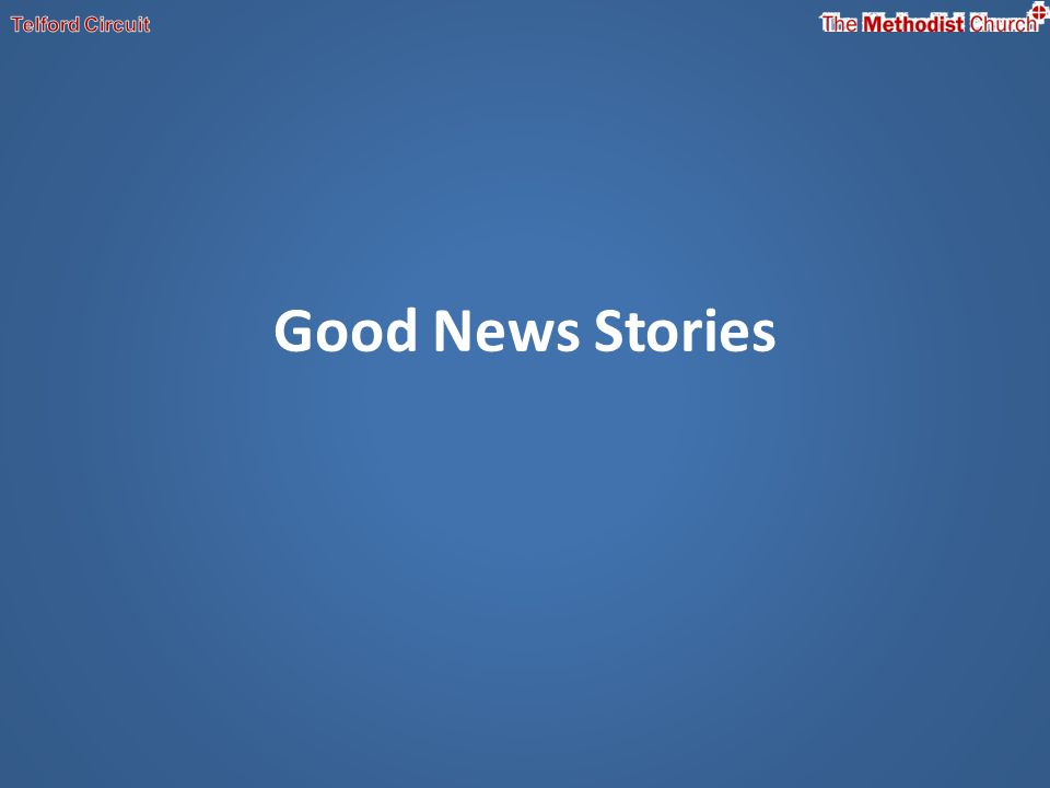 Good News Stories