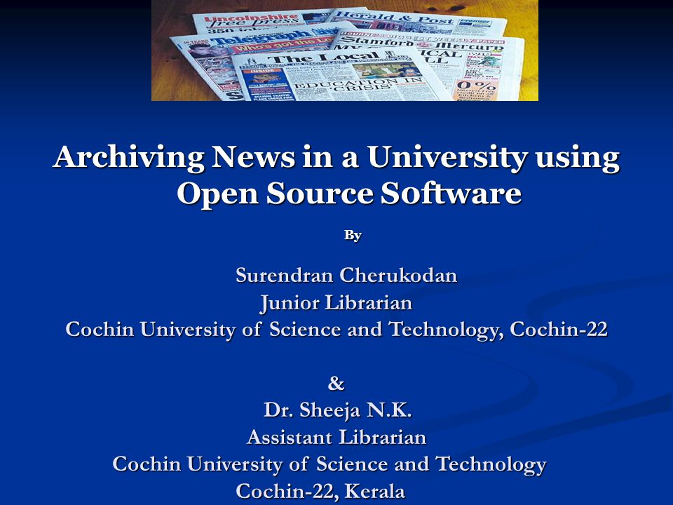 Conclusion The process of archiving news and views is an essential activity in a university.