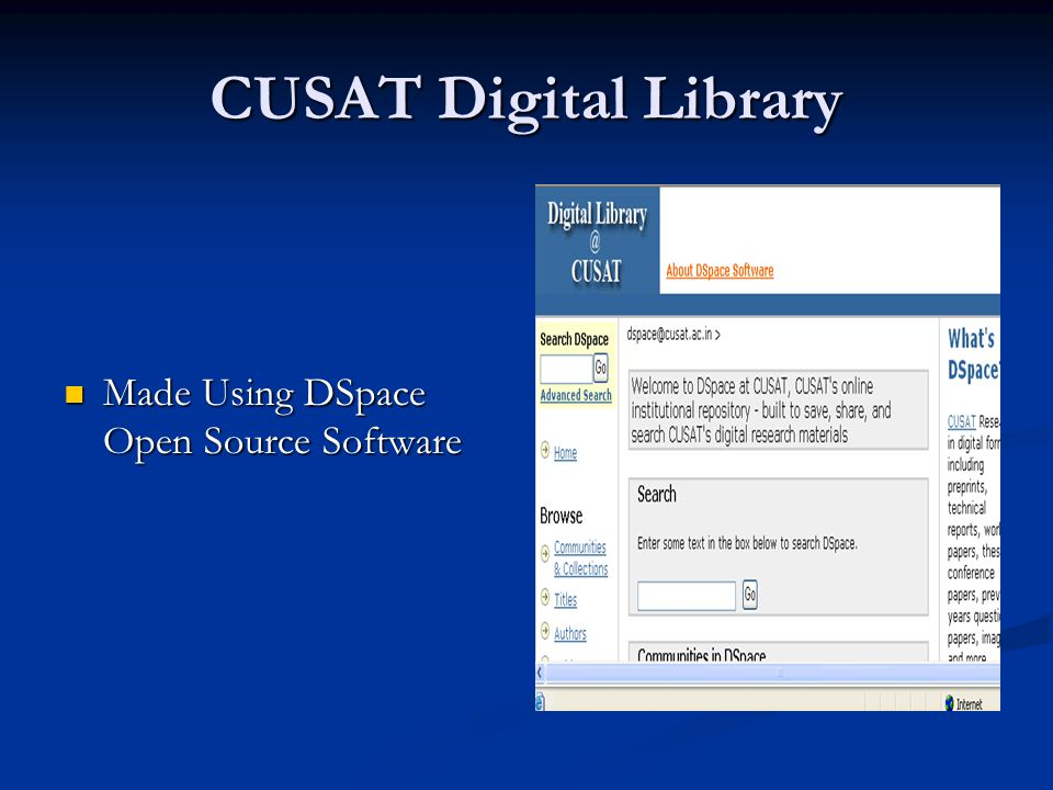DSpace Communities CUSAT News is one of the communities that contain news items related to CUSAT