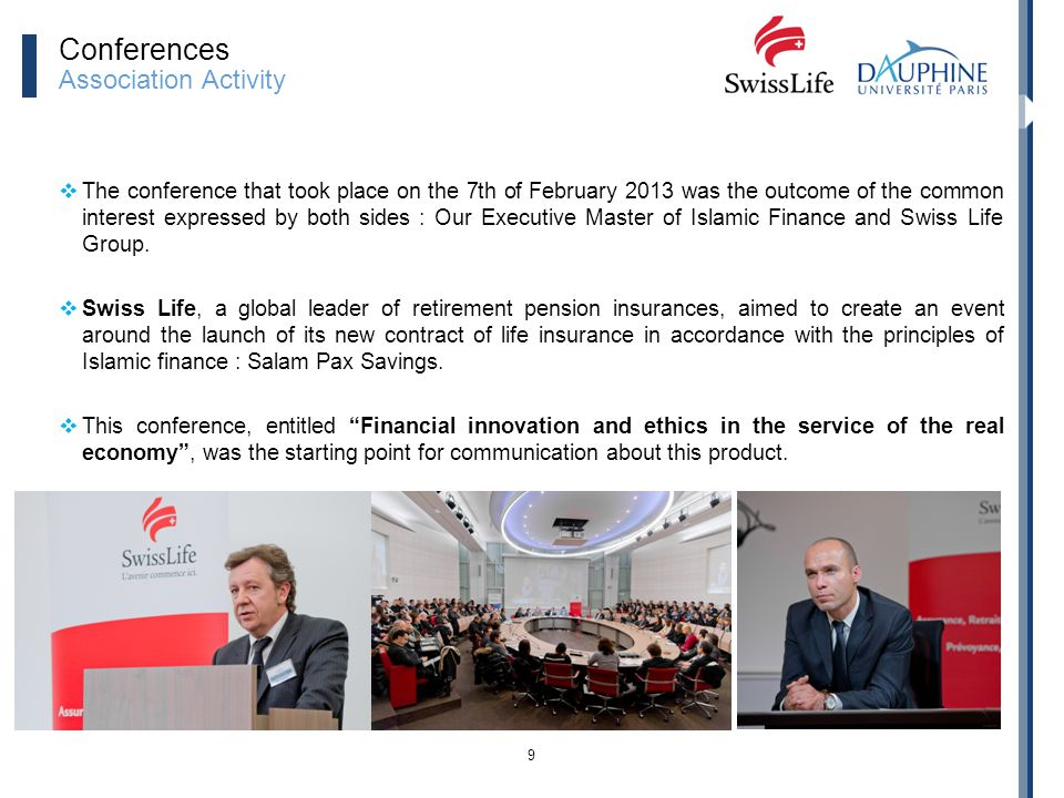 9 The conference that took place on the 7th of February 2013 was the outcome of the common interest expressed by both sides : Our Executive Master of
