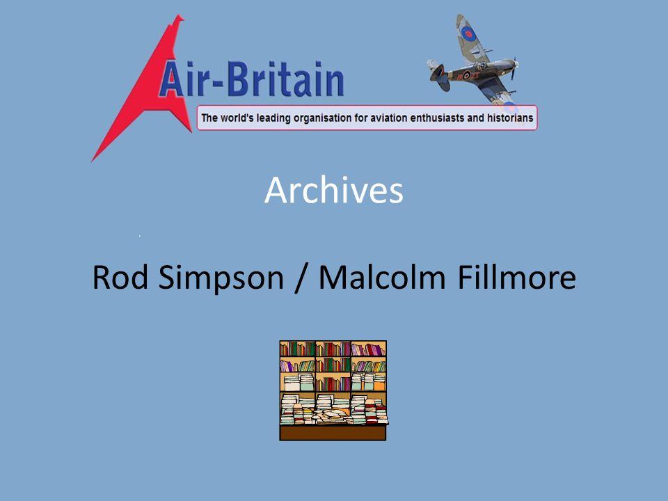 Archives Rod Simpson / Malcolm Fillmore