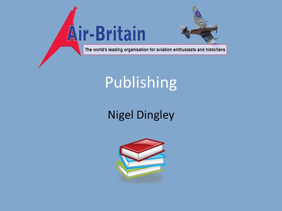 Publishing Nigel Dingley