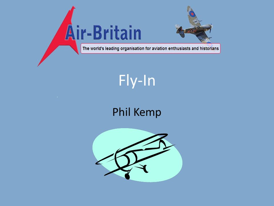 Fly-In Phil Kemp