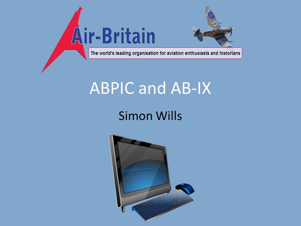 ABPIC and AB-IX Simon Wills
