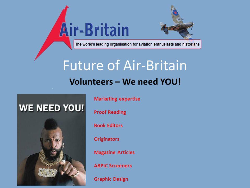 Future of Air-Britain Volunteers – We need YOU.