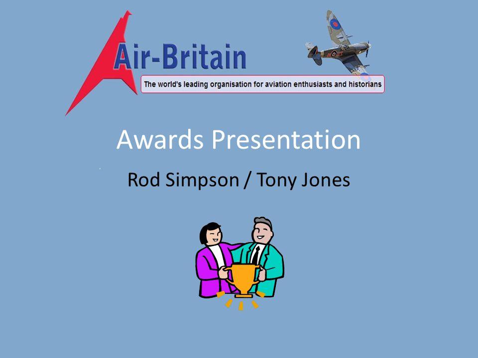 Awards Presentation Rod Simpson / Tony Jones