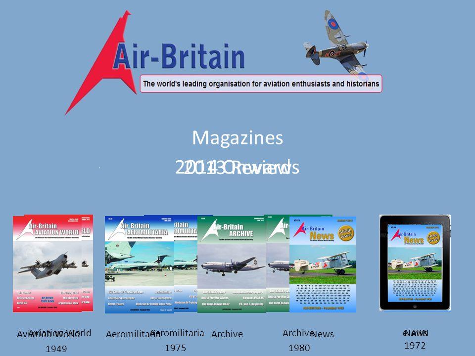 Magazines 2013 Review Aviation WorldAeromilitariaArchiveNews 2014 Onwards Aviation WorldAeromilitariaArchiveNews e-ABN 1949 19751980 1972