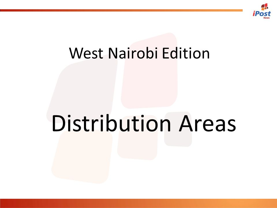 West Nairobi Edition Distribution Areas