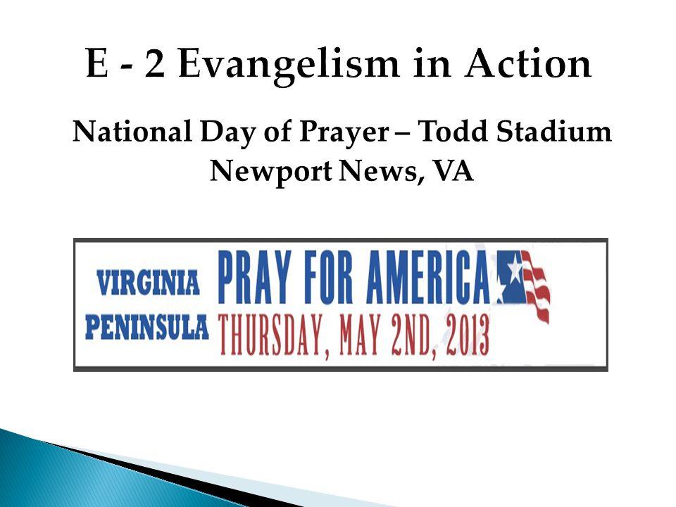 National Day of Prayer – Todd Stadium Newport News, VA