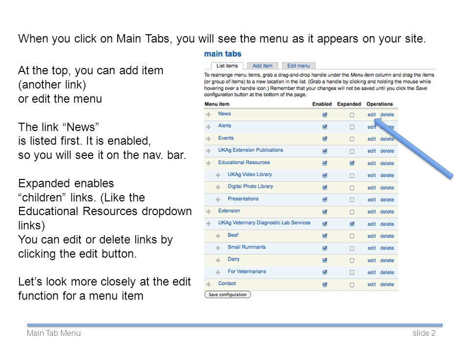 When you click on Main Tabs, you will see the menu as it appears on your site.