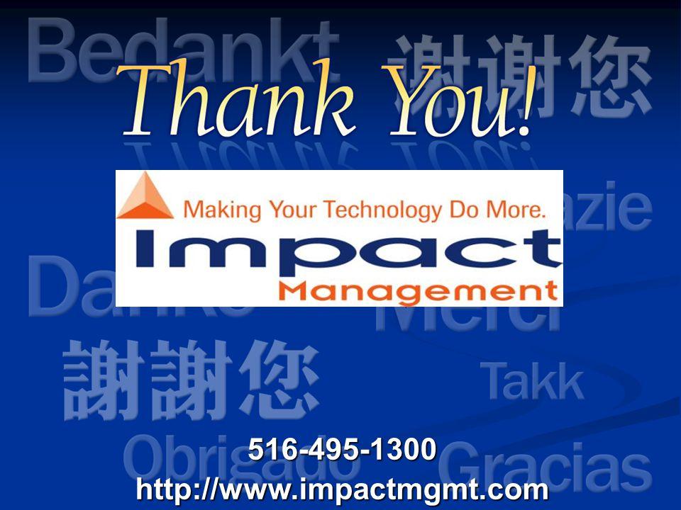 516-495-1300http://www.impactmgmt.com