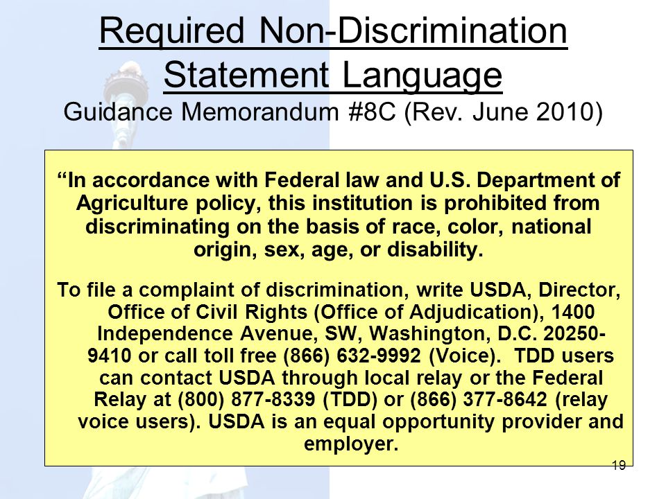 Required Non-Discrimination Statement Language Guidance Memorandum #8C (Rev. June 2010) In accordance with Federal law and U.S. Department of Agricult