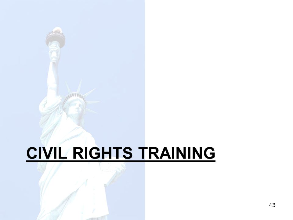 44 Civil Rights Training for Agency Staff All staff who work with the CACFP must receive training on all aspects of civil rights compliance annually.