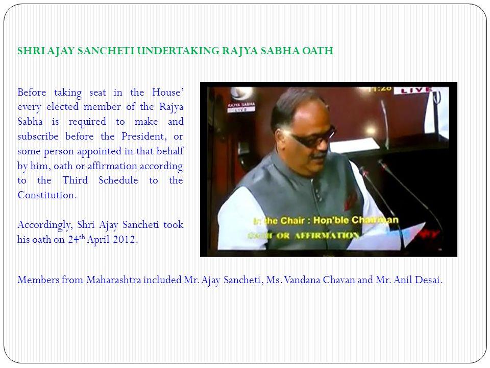 Members from Maharashtra included Mr. Ajay Sancheti, Ms.