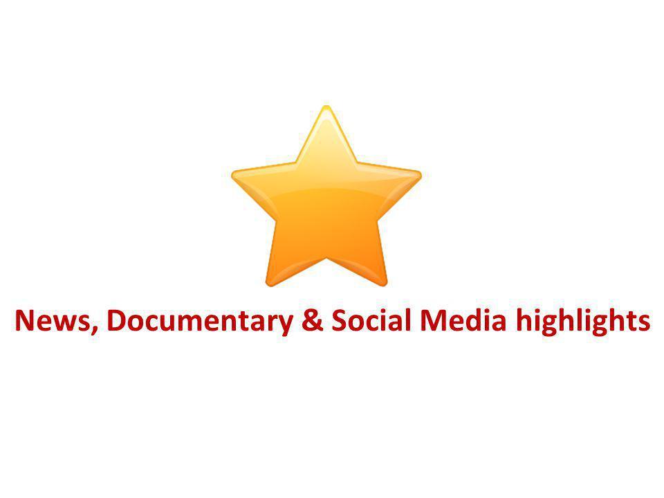 News, Documentary & Social Media highlights