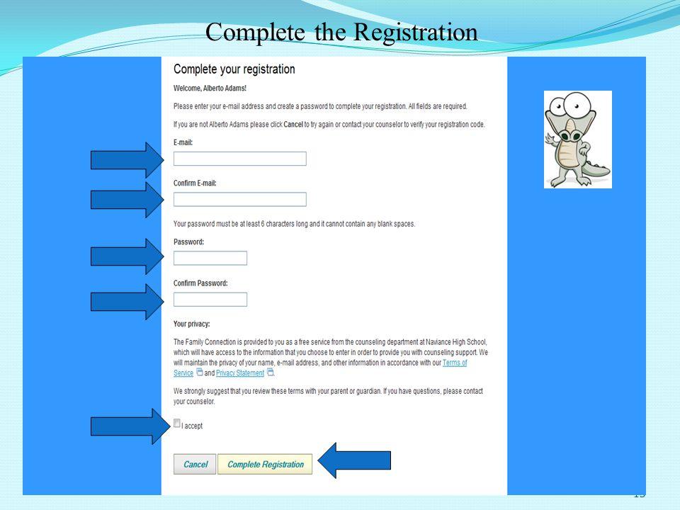 13 Complete the Registration