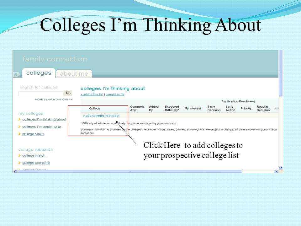 Colleges Im Thinking About Click Here to add colleges to your prospective college list