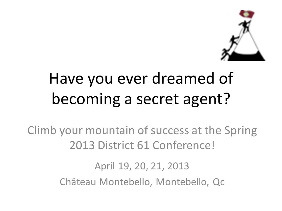 Have you ever dreamed of becoming a secret agent.