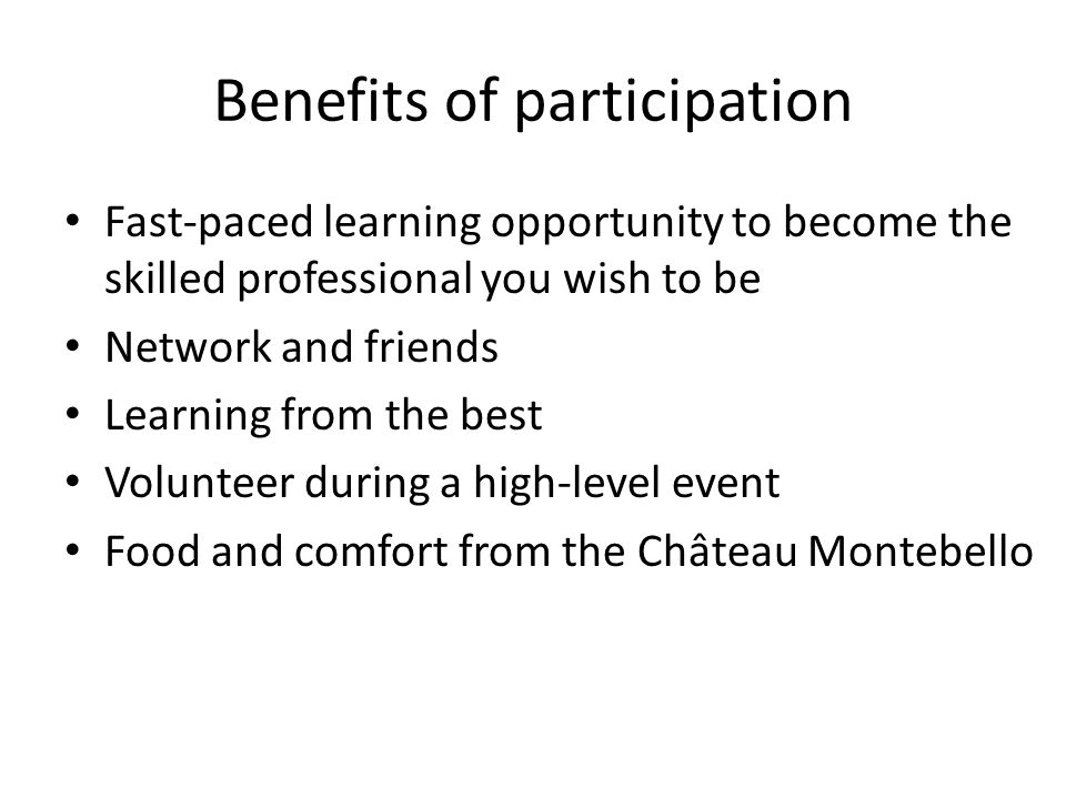 Benefits of participation Fast-paced learning opportunity to become the skilled professional you wish to be Network and friends Learning from the best