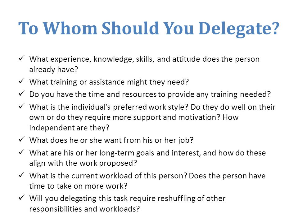 To Whom Should You Delegate.