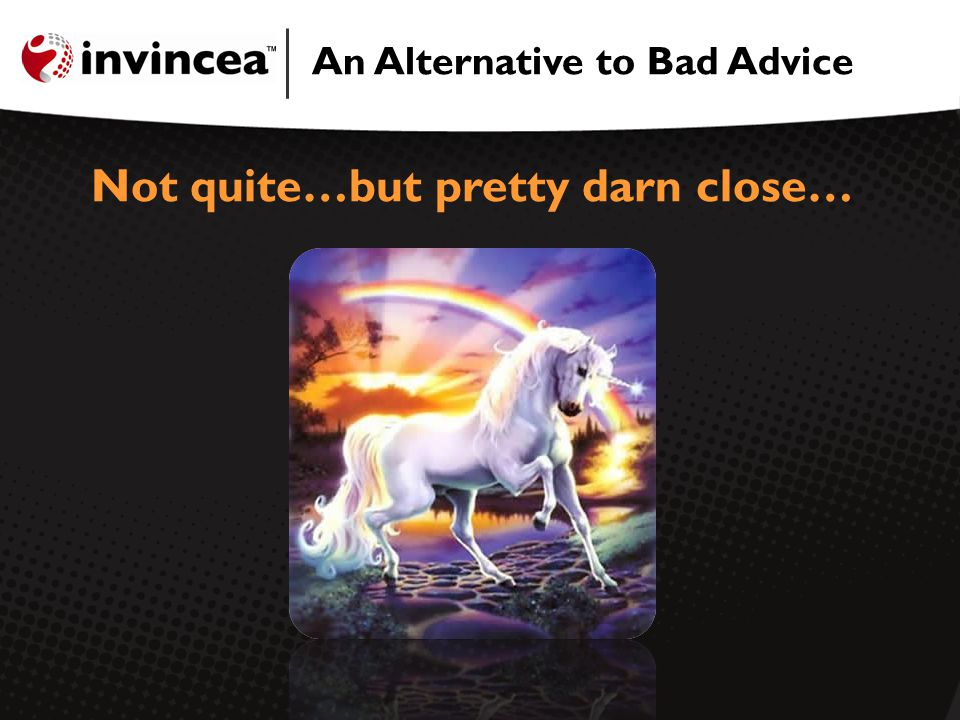 An Alternative to Bad Advice Not quite…but pretty darn close…