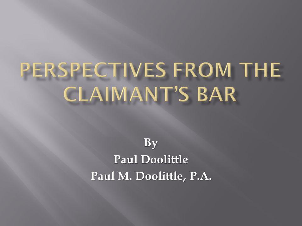 By Paul Doolittle Paul M. Doolittle, P.A.