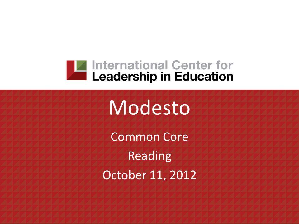 Modesto Common Core Reading October 11, 2012
